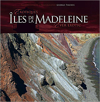 BOOK-Exotiques-Iles-de-la-Madeleine-Ever-exotic