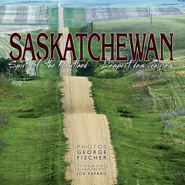 BOOK-Saskatchewan-Spirit of the Heartland