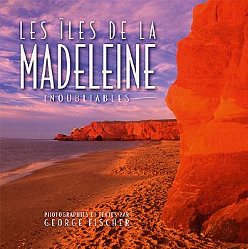 BOOK_Les-Iles-De-La-Madeleine-Inoubliables