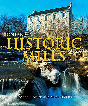 BOOK_Ontarios-Historic-Mills